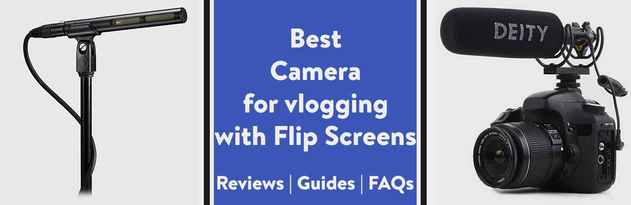 Best Camera for Vlogging with Flip Screen